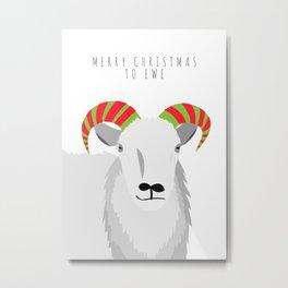 Merry Christmas to Ewe 2 Metal Print