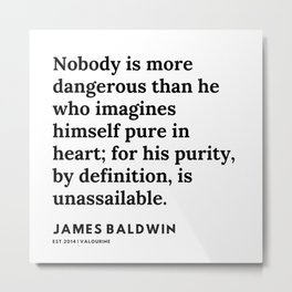 48    |James Baldwin Quotes |  200626 | Black Writers | Motivation Quotes For Life Metal Print