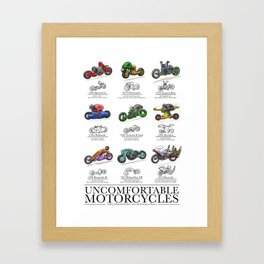 Uncomfortable Motorcycles Framed Art Print