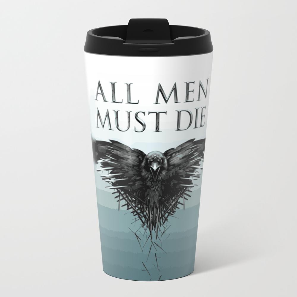 All Men Must Die Travel Mug TRM8735085