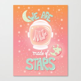 We are all made of stars, typography modern poster design with astronaut helmet and night sky, pink Canvas Print