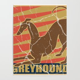 Greyhound dog gift greyhound pet animal Poster