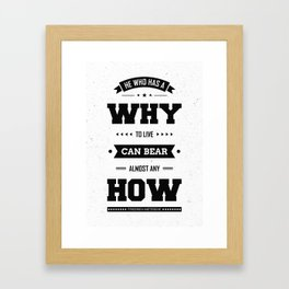 Lab No. 4 He Who Has A Why Friedrich Nietzsche Inspirational Quote Framed Art Print