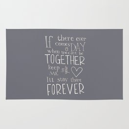 """Winnie the Pooh quote """"If there ever comes a day"""" Rug"""