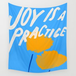 Joy Is A Practice Wall Tapestry