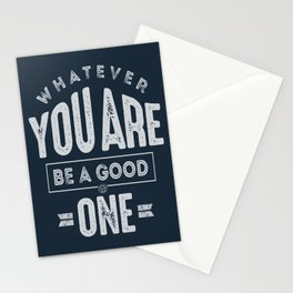 Be a Good One - Motivation Stationery Cards