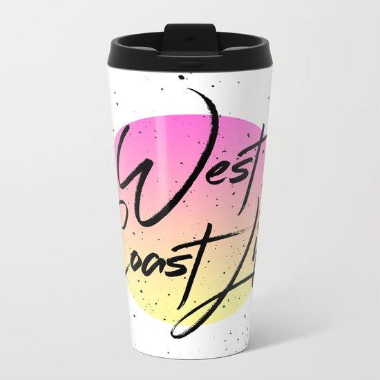 West coast life Metal Travel Mug