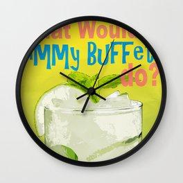 What would Jimmy Buffett do? Wall Clock