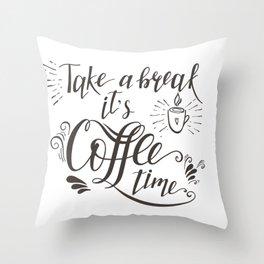Take a Break Throw Pillow