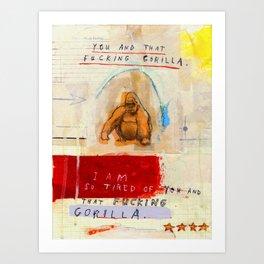 Gratuitous Simian Profanity. Art Print