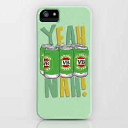 Yeah Nah iPhone Case
