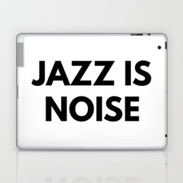Jazz Is Noise Laptop & iPad Skin