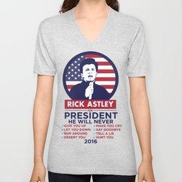 Vote Rick Astley for President! Unisex V-Neck