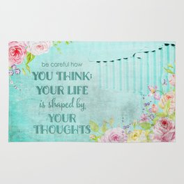Be careful what you think - Floral roses watercolor Illustration & Typography Rug