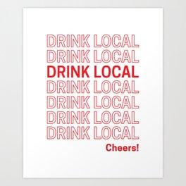 Drink Local (Bodega Bag Repeat) Art Print
