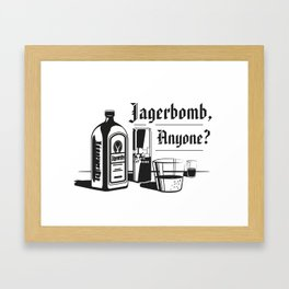 Jagerbomb, Anyone? Framed Art Print