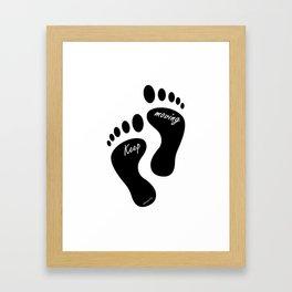 Inspirational quote digital art print - Keep moving Framed Art Print