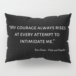 The Pride and Prejudice Quote I Pillow Sham