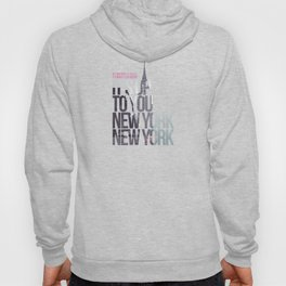 It's up to you [New York] Hoody