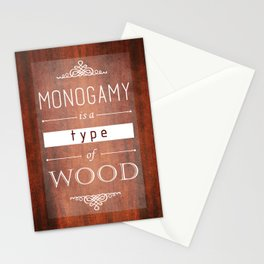 Monogamy is a Type of Wood Stationery Cards