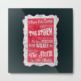 Lab no. 4 storm will change you life Metal Print