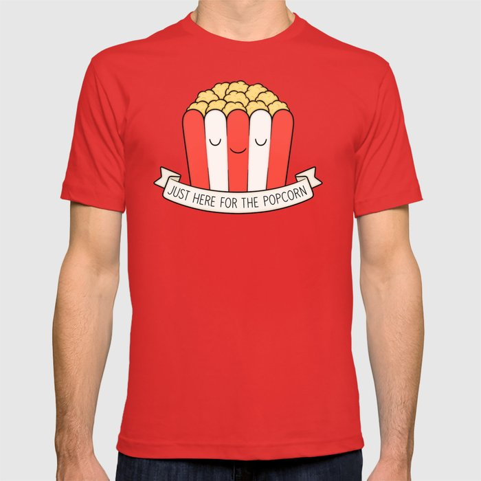 c24e6856422 Just Here For The Popcorn T-shirt by kimvervuurt