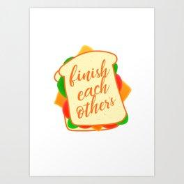 Anna - Finish each other's sandwich Art Print