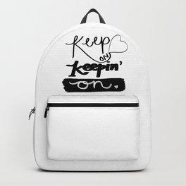 Keep on Keeping' On Backpack