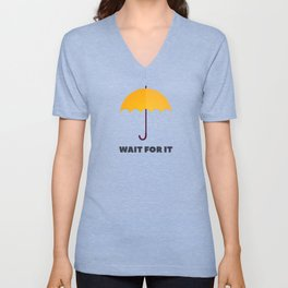 How I Met Your Mother - Wait for it - Yellow Umbrella Unisex V-Neck