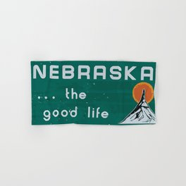 Nebraska. . .the good life! NE pride - Nebraska state sign Hand & Bath Towel