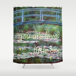 """monet """"you are loved little one"""" ed 2 Shower Curtain"""