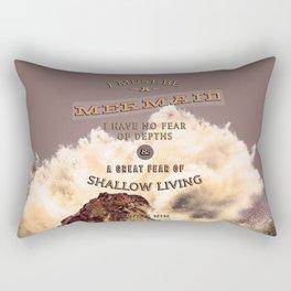 I Must Be a Mermaid Rectangular Pillow