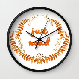 Just read (fall colours) Wall Clock
