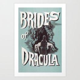 Brides of Dracula, vintage horror movie poster Art Print