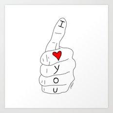 I love you - thumbs up Art Print