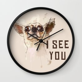 Funny Chihuahua illustration, I see you Wall Clock
