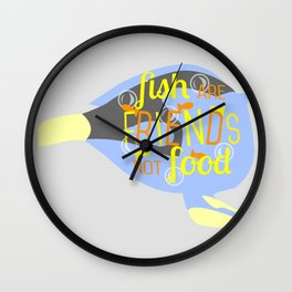 Fish Are Friends Wall Clock