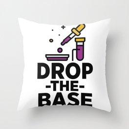 Drop The Base Throw Pillow