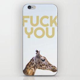 "Giraffe says ""Fuck You"" iPhone Skin"