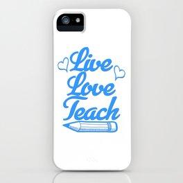 Best Teacher teaching live school love children teach Tshirt iPhone Case