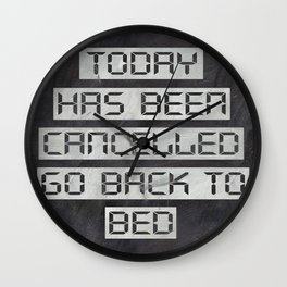 Today has been cancelled - on chalk Wall Clock