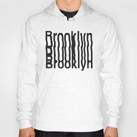 brooklyn Hoodies featuring Brooklyn by Hoods