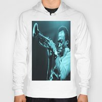 """miles davis Hoodies featuring Miles Presents """"The In Blue"""" by Revolutionthrulife"""