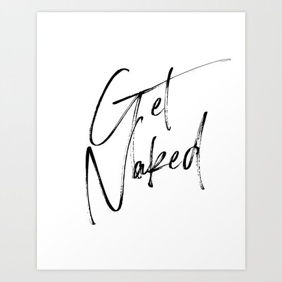 Get Naked, Home Decor, Printable Art, Bathroom Wall Decor, Quote Bathroom, Typography Art by printableartsy