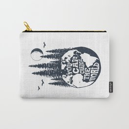 You Can Change The World. Earth Carry-All Pouch