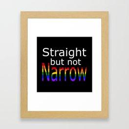 Straight But Not Narrow (white text) Framed Art Print