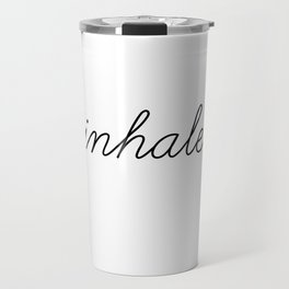 inhale exhale (1 of 2) Travel Mug
