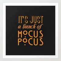 hocus pocus Art Prints featuring Hocus Pocus by Pink Fox Designs