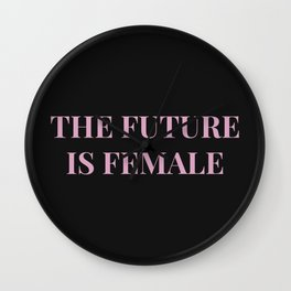 The future is female black-pink Wall Clock