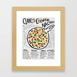 Clancy's Colorful Nachos Framed Art Print